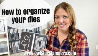 organize stampin up dies